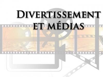 Divertissement et médias